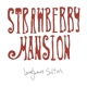 LANGHORNE SLIM-STRAWBERRY MANSION