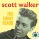 WALKER, SCOTT-EARLY YEARS