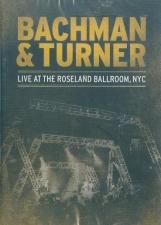 BACHMAN & TURNER-LIVE AT THE ROSELAND BALLROOM NYC / NOVEMBER 1