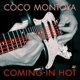 MONTOYA, COCO-COMING IN HOT