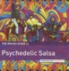 VARIOUS-ROUGH GUIDE TO PSYCHEDELIC SALSA