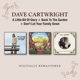 CARTWRIGHT, DAVE-A LITTLE BIT OF GLORY /..