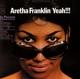 FRANKLIN, ARETHA-YEAH!!!