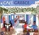 VARIOUS-CAFE GREECE