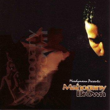 MOODYMANN-MAHOGANY BROWN -REISSUE-