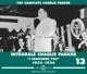 PARKER, CHARLIE-INTEGRALE VOL.13 1953-1954 / I REMEMBER YOU
