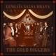 LENGAIA SALSA BRAVA-GOLD DIGGERS