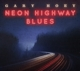 HOEY, GARY-NEON HIGHWAY BLUES -DIGI-
