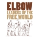 ELBOW-LEADERS OF THE FREE WORLD / 180GR. -HQ-