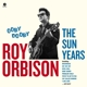 ORBISON, ROY-OOBY DOOBY - THE SUN YEARS/ 180GR.