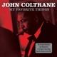 COLTRANE, JOHN-MY FAVOURITE THINGS