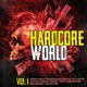 VARIOUS-HARDCORE WORLD VOL.1