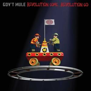 GOV'T MULE-REVOLUTION COME,  REVOLUTION GO/ 180GR. -HQ-