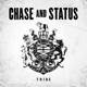 CHASE & STATUS-TRIBE