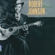 JOHNSON, ROBERT-KING OF THE DELTA BLUES