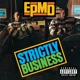 EPMD-STRICTLY BUSINESS