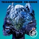 TRIGGERFINGER-COLOSSUS -HQ/DOWNLOAD-