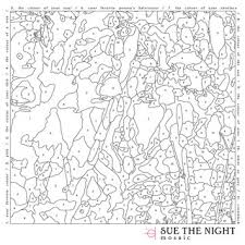 SUE THE NIGHT-MOSAIC