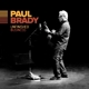 BRADY, PAUL-UNFINISHED BUSINESS