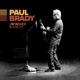 BRADY, PAUL-UNFINISHED BUSINESS