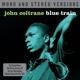 COLTRANE, JOHN-BLUE TRAIN - MONO & STEREO . DIG REMAST.