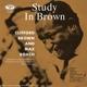 VARIOUS-CLIFFORD BROWN & MAX ROACH - A STUDY ...