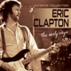 CLAPTON, ERIC-EARLY YEARS