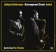 COLTRANE, JOHN-EUROPEAN TOUR 1961