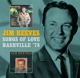 REEVES, JIM-SONGS OF LOVE / NASHVILLE '78, 2 ALBUMS ON 1 CD