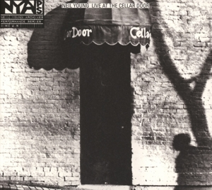 YOUNG, NEIL-LIVE AT THE CELLAR DOOR