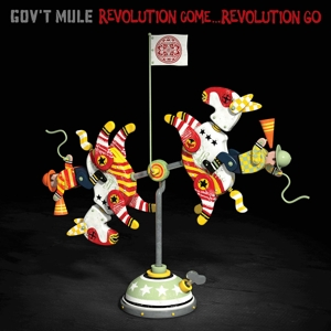 GOV'T MULE-REVOLUTION REVOLUTION GO -DELUXE-