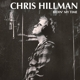 HILLMAN, CHRIS-BIDIN' MY TIME