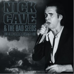 CAVE, NICK & THE BAD SEEDS-LIVE IN PARADISO 1992