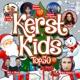 VARIOUS-KERST KIDS TOP 50