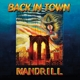 MANDRILL-BACK IN TOWN