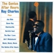CHARLES, RAY-GENIUS AFTER HOURS -REISSUE-