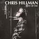 HILLMAN, CHRIS-BIDIN' MY TIME