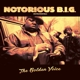 NOTORIOUS B.I.G.-GOLDEN VOICE
