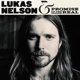 NELSON, LUKAS & PROMISE OF THE REAL-LUKAS NEL...