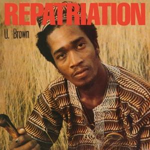 """U BROWN-REPATRIATION + DICKIE DICKIE RANKIN/ &10"""""""