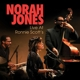 JONES, NORAH-LIVE AT RONNIE SCOTT'S