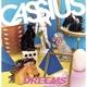 CASSIUS-DREEMS