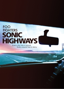 FOO FIGHTERS-SONIC HIGHWAYS