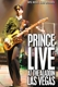 PRINCE-LIVE AT THE ALADIN...