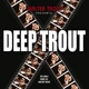 TROUT, WALTER-DEEP TROUT