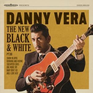 VERA, DANNY-NEW BLACK & WHITE PT.III
