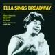 FITZGERALD, ELLA-ELLA SINGS BROADWAY/..