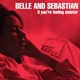 BELLE & SEBASTIAN-IF YOURE FEELING SINISTER