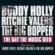 HOLLY, BUDDY/RITCHIE VALE-DAY THE MUSIC DIED
