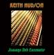 HUDSON, KEITH-JAMMYS DUB ENCOUNTER